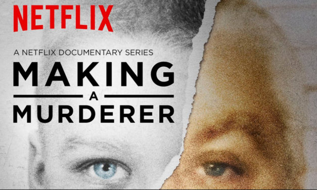 Thoughts About Making A Murderer