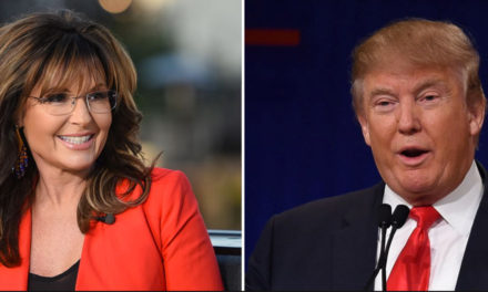 Why We Should Listen To Sarah Palin & Donald Trump