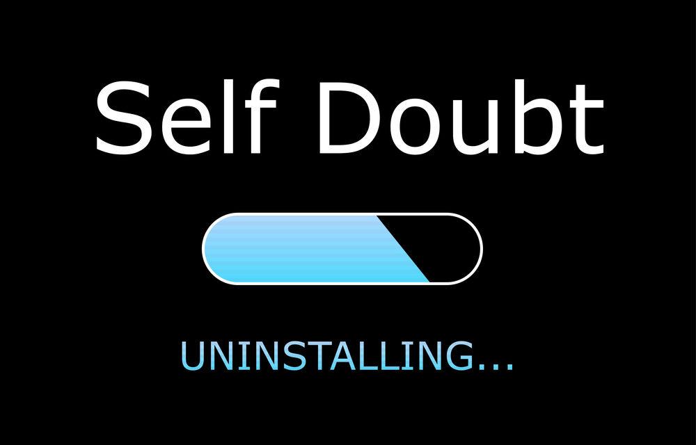 No Doubt, I've Been Full Of Self-Doubt